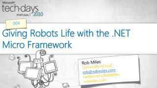 Giving Robots Life with the .NET Micro Framework