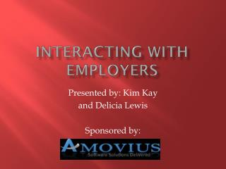 Interacting with Employers