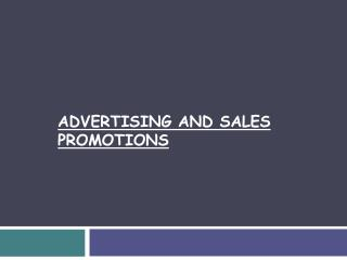 ADVERTISING AND SALES PROMOTIONS