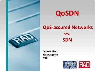 QoSDN QoS -assured Networks  vs.  SDN