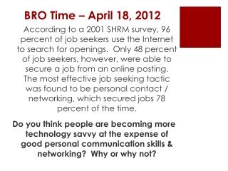 BRO Time –  April 18, 2012