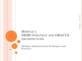 Module 1 DBMS  Strategy and ORACLE Architecture
