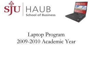 Laptop Program  2009-2010 Academic Year