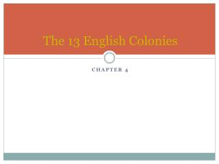 The 13 English Colonies