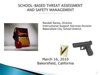 SCHOOL-BASED THREAT ASSESSMENT AND SAFETY MANAGEMENT ________________________________________________