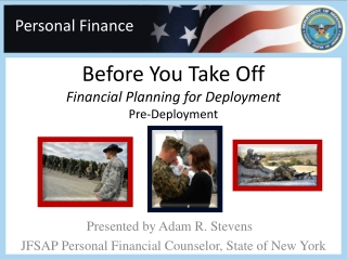 Presented by Adam R. Stevens	 JFSAP Personal Financial Counselor, State of New York
