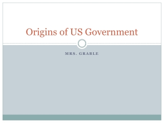 Origins of US Government