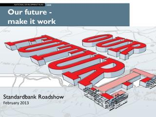 Our future -  make it work