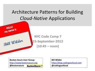 Architecture  Patterns for Building  Cloud-Native Applications