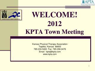 WELCOME! 2012 KPTA Town  Meeting