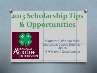 2013 Scholarship Tips & Opportunities