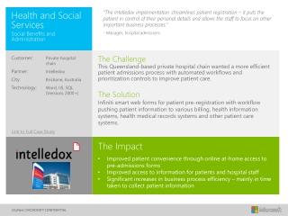 The Impact  Improved patient convenience through online at-home access to pre-admissions forms Improved access to infor