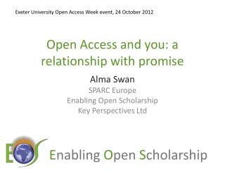 Open Access and you: a relationship with promise