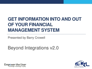Get information into and out of your financial management system