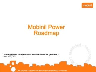 Mobinil Power Roadmap