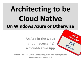 Architecting to be Cloud Native On Windows Azure or Otherwise