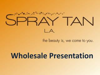 Wholesale Presentation