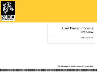 Card Printer Products  Overview