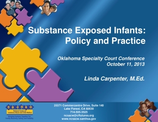 Substance Exposed Infants: Policy and Practice