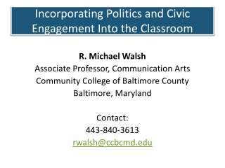 Incorporating Politics and Civic Engagement Into the Classroom