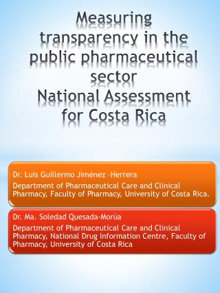 Measuring t ransparency  in  the public pharmaceutical  sector National Assessment for  Costa Rica