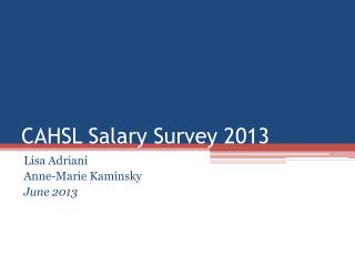 CAHSL Salary Survey 2013