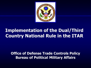 Office of Defense Trade Controls Policy Bureau of Political Military Affairs