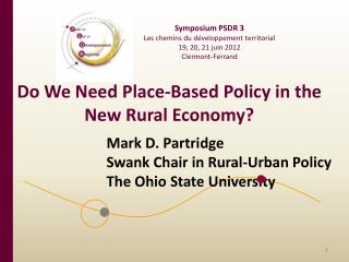 Do We Need Place-Based Policy in the New Rural Economy?