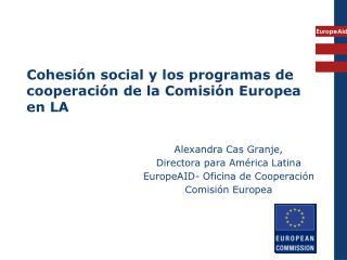 cohesi n social y los programas de cooperaci n de la comisi n europea en la