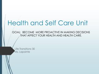 Health and Self Care Unit