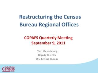 Restructuring the Census Bureau Regional Offices
