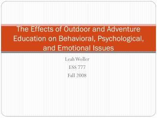 the effects of outdoor and adventure education on behavioral, psychological, and emotional issues