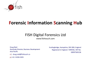 F orensic  I nformation  S canning  H ub