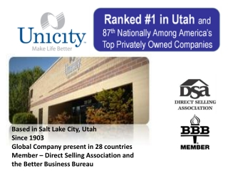 Based in Salt Lake City, Utah Since 1903 Global  Company  present in 28  countries Member –  Direct Selling  Associatio