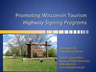 Promoting Wisconsin Tourism 	  Highway Signing Programs