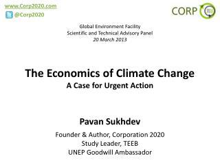 The Economics of Climate Change A Case for Urgent Action