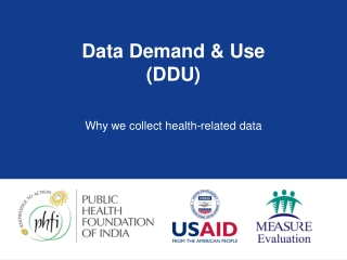Data Demand & Use (DDU)