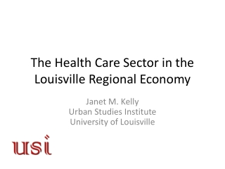 The Health Care Sector in the Louisville Regional Economy