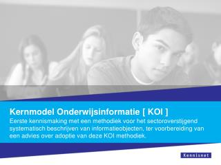 Kernmodel Onderwijsinformatie [ KOI ]