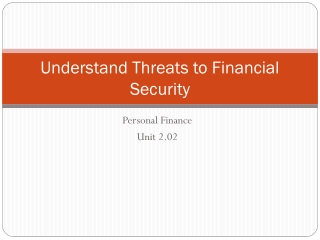 Understand Threats to Financial Security