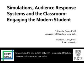 Simulations, Audience Response Systems and the Classroom: Engaging the Modern Student