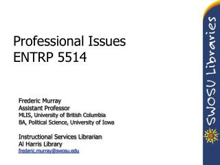 Professional Issues  ENTRP  5514