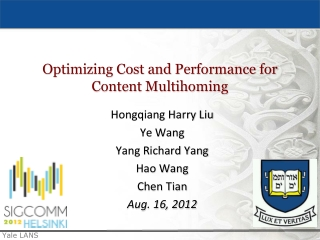 Optimizing Cost and Performance for Content  Multihoming