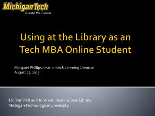 Using at the Library as an Tech MBA Online Student