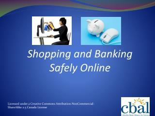 Shopping and Banking Safely Online