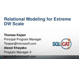 Relational Modeling for Extreme DW Scale