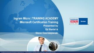 Ingram Micro | TRAINING ACADEMY Microsoft Certification Training