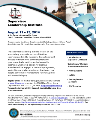 August 11 � 15, 2014 At the Tucson Interagency Fire Center, 2646 E. Commerce Center Place, Tucson, Arizona 85706