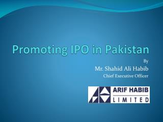 Promoting IPO in Pakistan
