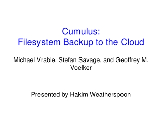 Cumulus:  Filesystem  Backup to the Cloud